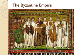 The Byzantine Empire - Bibb County Public School District