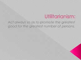 Utiitarianism: - Cabrillo College