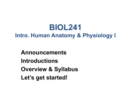 BIOL241 Intro. Human Anatomy & Physiology I