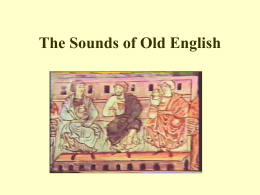 The Sounds of Old English - National Tsing Hua University