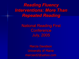 Reading Fluency Interventions: More Than Repeated …