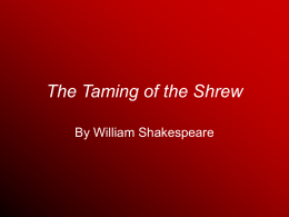 The Taming of the Shrew - Pleasant Valley High School