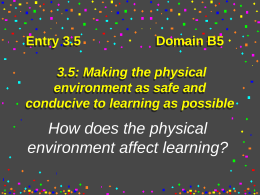 B5: Making the physical environment as safe and …