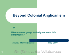 Beyond Colonial Anglicanism - St. John in the Wilderness