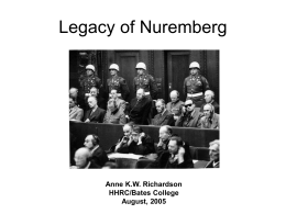 Legacy of Nuremberg - Harry S. Truman Library and …