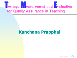 Testing, Measurement and Evaluation for Quality …