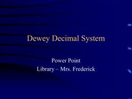 Dewey Decimal System - Northern Bedford County …