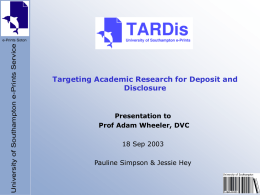 TARDis Targeting Academic Research for Deposit and …