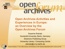 Open Archives Activities and Experiences in Europe: an