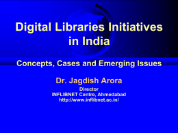 Digital Libraries Initiatives in India
