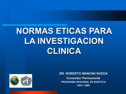 ETICA DE LA INVESTIGACION CLINICA