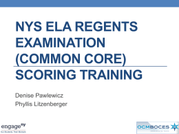 CCLS ELA Regents Scoring Overview