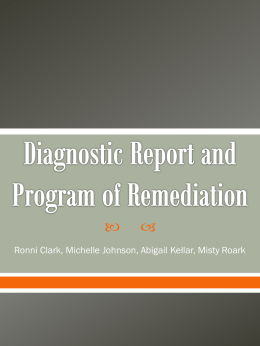 Diagnostic Report and Program of Remediation