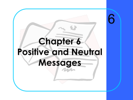 Chapter 6 Positive and Neutral Messages