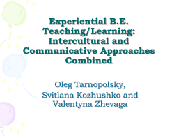 Experiential B.E. Teaching/Learning: A Happy Combination