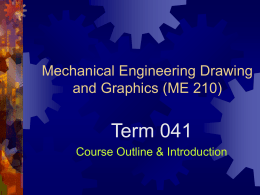 Engineering Graphics – ME 210