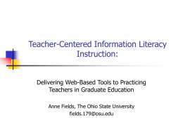Teacher-Centered Information Literacy Instruction: