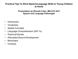 Practical Tips To Elicit Speech/Language Skills In Young