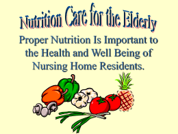 Proper Nutrition Is Important to the Health and Well …