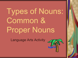Types of Nouns: Common & Proper Nouns