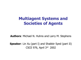 Multiagent System and S0cieties of Agents