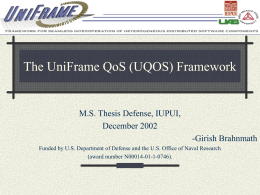 UniFrame QoS Framework - University of Alabama at …