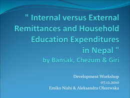 Internal versus External Remittances and Household