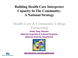 Health Care Interpreters: What are the core competencies?