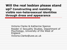 Lipstick lesbians? Constructing and resisting visible non
