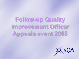 Quality Improvement Officer Appeals presentation May 2008