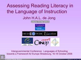 Assessing Reading Literacy in the Language of Instuction