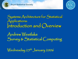 Systems Architecture for Statistical Applications