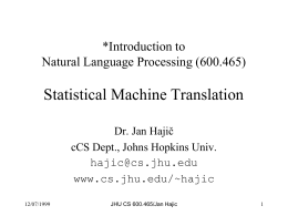 Introduction to Natural Language Processing (600.465)