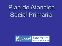 PRESENTACION PLAN ATENCION SOCIAL PRIMARIA 2008 …