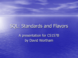 SQL: Standards and Flavors