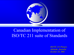 Canadian Implementation of ISO/TC 211 Suite of …