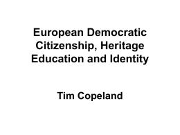 European Democratic Citizenship, Heritage Education …