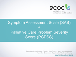 Symptom Assessment Scale (SAS) + Palliative Care …