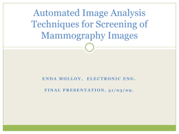 Automated Image Analysis Techniques for Screening of