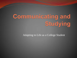 Communicating and Studying