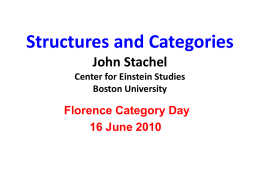 Structures and Categories John Stachel Center for Einstein