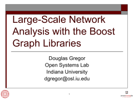 Large-Scale Network Analysis with the Boost Graph …
