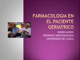 FARMACOLOGIA EN EL PACIENTE GERIATRICO