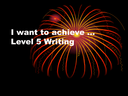 I want to achieve … Level 4 Writing
