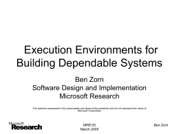 Execution Environments for Building Dependable Systems