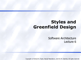 Styles and Greenfield Design