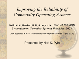 Improving the Reliability of Commodity Operating …