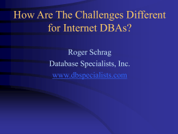 How Are The Challenges Different for Internet DBAs?