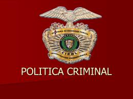 POLITICA CRIMINAL - Justicia Forense