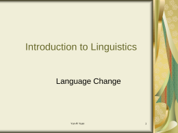 Language Change - 輔仁大學英國語文學系 Fu Jen